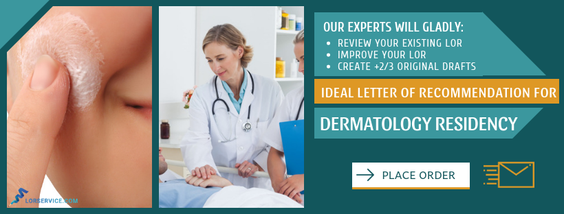 dermatology residency letter of recommendation help