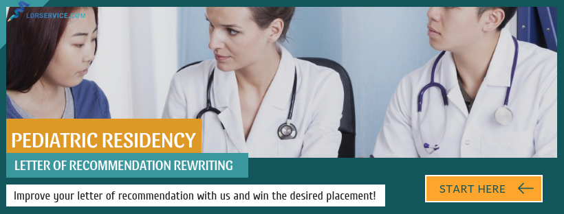 writing a good recommendation letter for pediatric residency