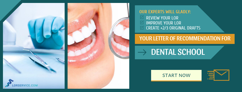 how to write a letter of recommendation for dental school